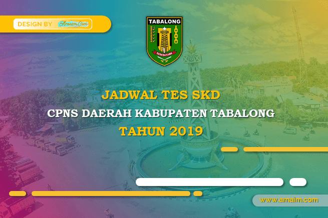 JADWAL TEST SKD CPNS DAERAH KABUPATEN TABALONG TAHUN 2019