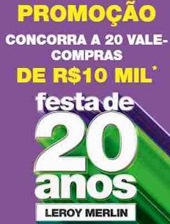 Cadastrar Promoção Aniversário Leroy Merlin 2018 20 Anos 10 Mil Reais Vale-Compras
