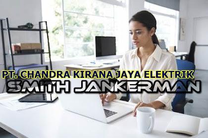 Lowongan PT. Chandrakirana Jaya Elektrik Pekanbaru Juli 2018