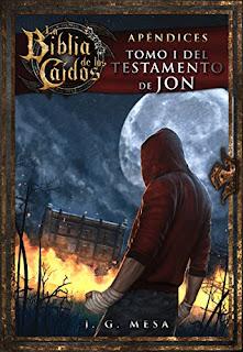 """""""Apéndice de la Biblia de los Caídos:  Tomo 1 del Testamento de Jon"""" de Juan González Mesa"""