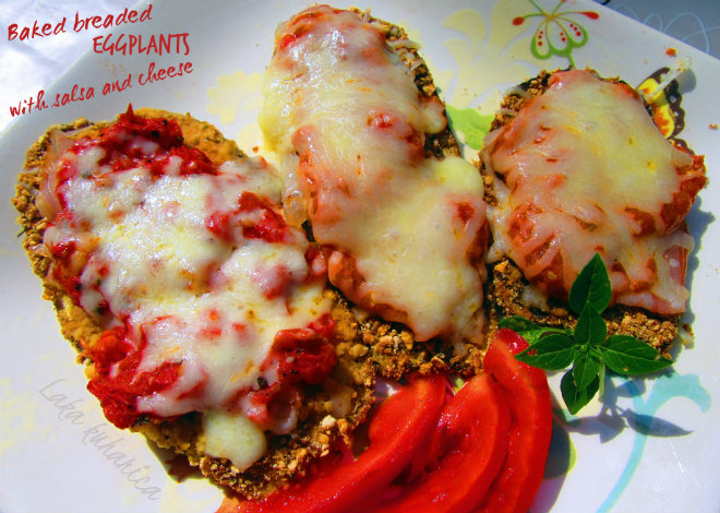 Baked breaded eggplants with salsa and cheese by Laka kuharica: crisp and cheesy, topped with salsa.