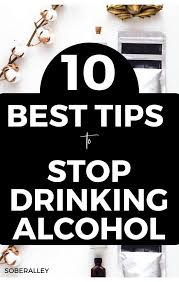 10 Best Ways to Stop Drinking Alcohol