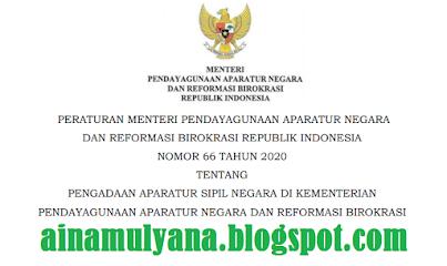 Peraturan Menteri Pendayagunaan Aparatur Negara Dan Reformasi Birokrasi  PERMENPAN RB NOMOR 66 TAHUN 2020 TENTANG PENGADAAN ASN (CPNS DAN PPPK) DI KEMENPAN RB