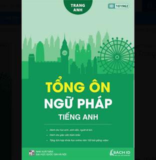 Tổng ôn ngữ pháp Tiếng Anh cô Trang Anh- Sách luyện thi THPT Quốc gia môn tiếng anh ebook PDF EPUB AWZ3 PRC MOBI