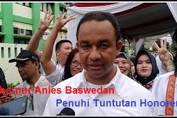 Gubernur Anies Baswedan Penuhi Tuntutan Kesejahteraan Honorer K2
