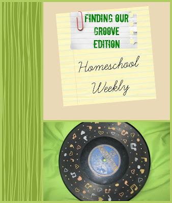 Homeschool Weekly - Finding Our Groove Edition on Homeschool Coffee Break @ kympossibleblog.blogspot.com