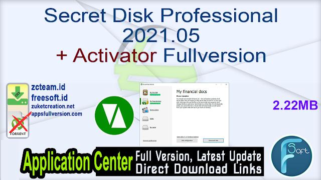 Secret Disk Professional 2021.05 + Activator Fullversion