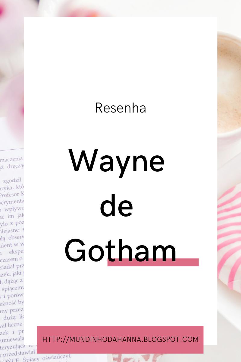 Wayne de Gotham | Tracy Hickman