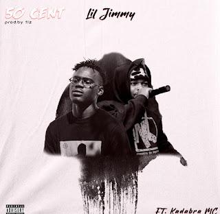 Lil Jimmy ft. Kadabra Mc - 50 Cent [Exclusivo 2021] (Download MP3)