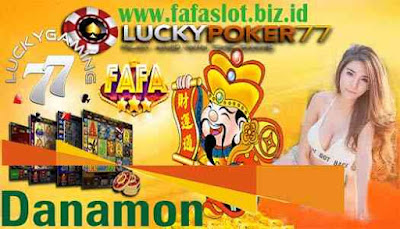 Fafa Slot Game Daftar Fafaslot Bank Danamon 24 Jam