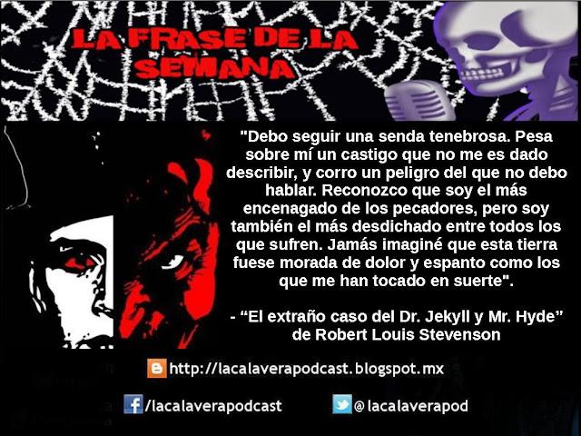 """Una interesante frase de la novela """"El extraño caso del Dr Jekyll y el Señor Hyde"""" escrito por Robert Louis Stevenson"""