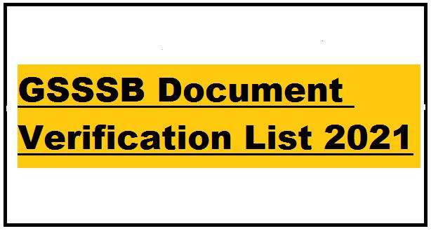 GSSSB Document Verification list 2021