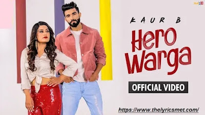 Hero Warga Song Lyrics   Kaur B   Mr. Mnv   Vee   Raj Ranjodh   Latest Songs 2020   Himansh Verma