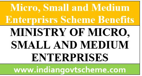 BENEFITS FROM MSME SCHEMES