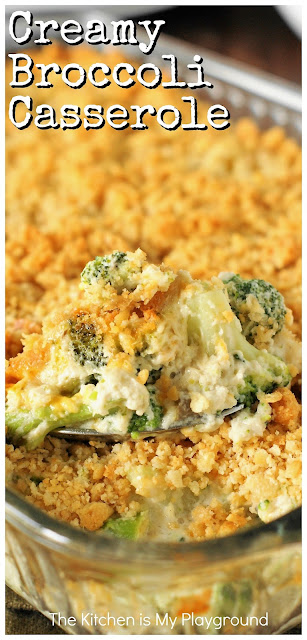 Creamy Broccoli Casserole ~ With its cheesy broccoli goodness & buttered cracker crumb topping, what's not to love? It's a perfect side for the holidays or any day! www.thekitchenismyplayground.com