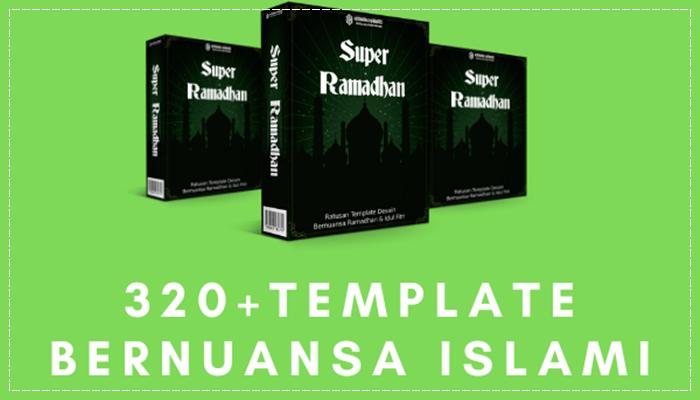 Super Ramadhan - Ratusan Template Desain Bernuansa Ramadhan & Idul Fitri