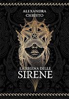 La regina delle sirene di Alexandra Christo