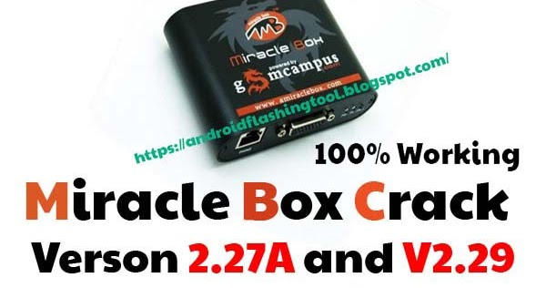 miracle box crack 2.29 without box