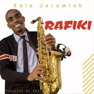 DOWNLOAD NEW SONG: Kala Jeremiah - Rafiki | Audio Mp3