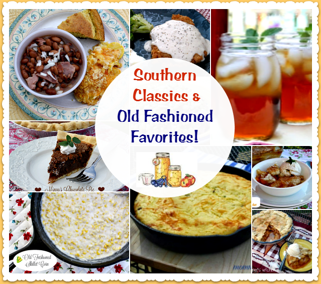 Everyone knows how much I love Classic Southern Dishes \u0026 Old Fashioned Recipes. The following recipes are ones I remember eating as a child.  sc 1 st  Mommy\u0027s Kitchen & Mommy\u0027s Kitchen - Recipes From my Texas Kitchen: Southern Classics ...