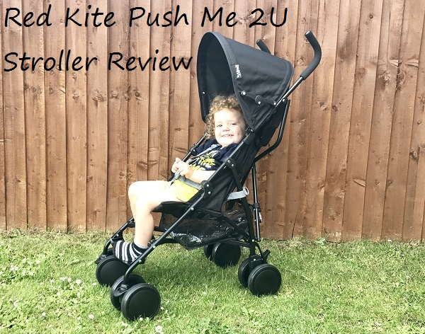 569398d3d2c Adventures Of A Yorkshire Mum  Red Kite Push Me 2U Stroller Review