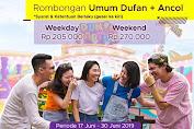 Promo Harga Tiket Rombongan DUFAN + Ancol