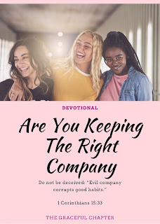 Seeds Of Destiny Devotional, 3 November 2020 - Keeping The Right Company