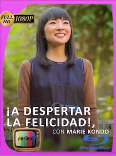 ¡A despertar la felicidad! con Marie Kondo (2021) Temporada 1 HD [1080p] Latino [GoogleDrive] PGD