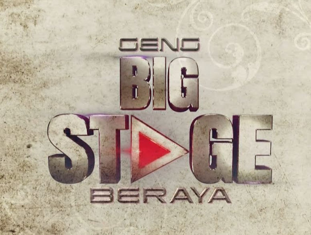 Geng Big Stage Beraya