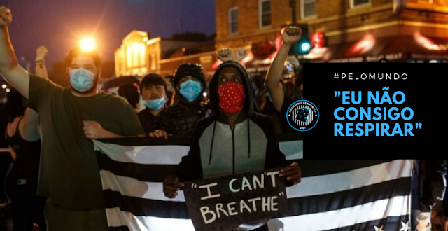 Manifestantes de Minneapolis confrontam com a polícia pela morte de George Floyd