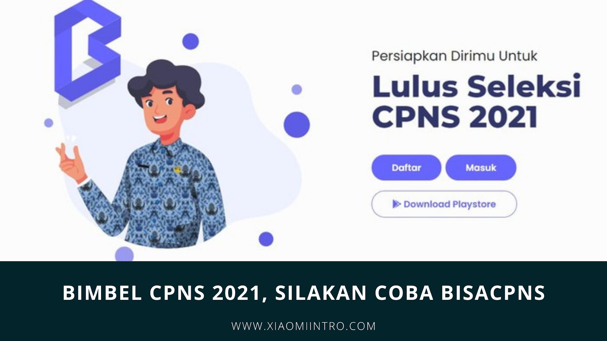 Bimbel CPNS 2021, Silakan Coba Bisacpns