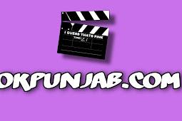 OkPunjab.Com - Pirated Punjabi   Bollywood   Hollywood Full Movies Download 2021
