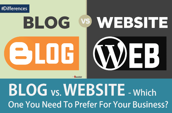 Differences between Blog Vs Website for making money online Business