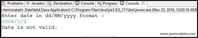 Output of Java program check whether given date is valid or not - case 3