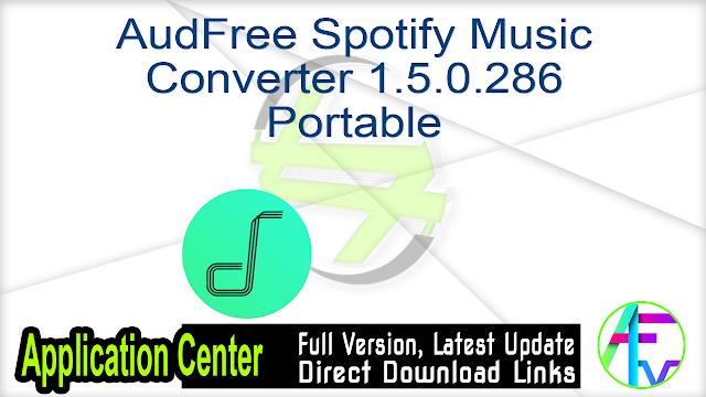 AudFree Spotify Music Converter 1.5.0.286 Portable