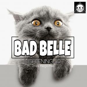 Music: Lighting JR – Bad Belle [Prod By Mege Mix]