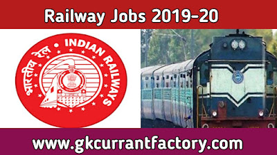 Railway Jobs, Railway Jobs 2019 - 20, Railway recruitment, RRB Vacancy