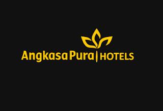 Lowongan Kerja Angkasa Pura Hotels Tingkat SMA Sederajat Tahun 2021