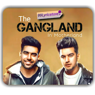 Jass Manak Latest Punjabi Song Lyrics, Guri Latest Punjabi Song Lyrics, Gangland In Motherland Title Song Lyrics Guri & Jass Manak 2018, Latest Punjabi Song 2018,