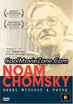 Noam Chomsky: Rebel Without a Pause (2003)