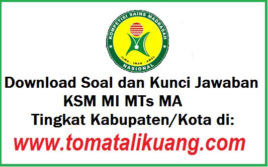 soal kunci jawaban ksm mi mts ma tahun 2020 2019 tingkat kabupaten kota tomatalikuang.com