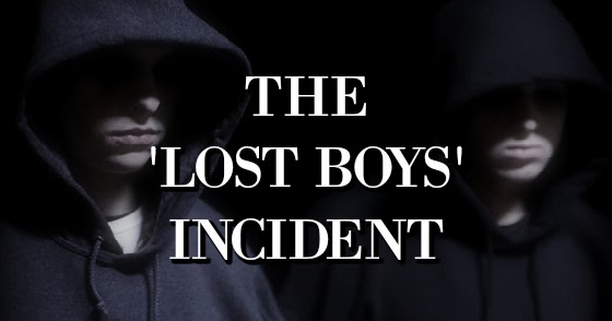 The 'Lost Boys' Incident