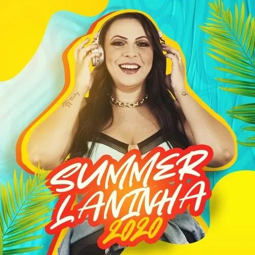 Laninha Show - Summer - Promocional - 2020