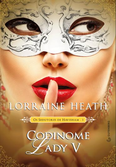 Codinome Lady V || Lorraine Heath