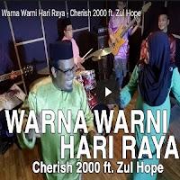 Lirik Lagu Cherish Feat Zul Hope Warna Warni Hari Raya