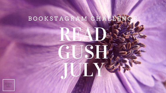 Read Gush July - An Instagram challenge