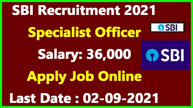 SBI Recruitment 2021   State Bank of India Jobs 2021