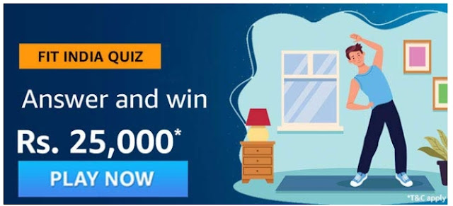 Amazon Fit India Quiz Answers – Win ₹25,000 (4 Winners)