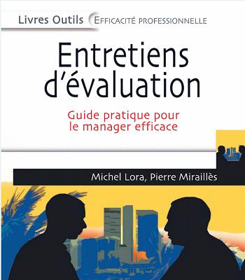 Entretiens d'évaluation: guide pratique pour le manager efficace PDF