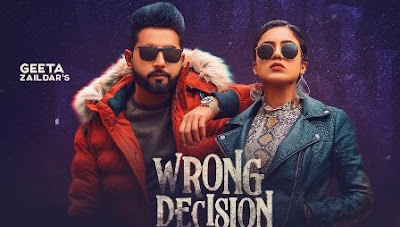 Wrong Decision Lyrics - Geeta Zaildar & Gurlej Akhtar